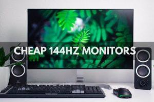 Cheap 144hz Monitors