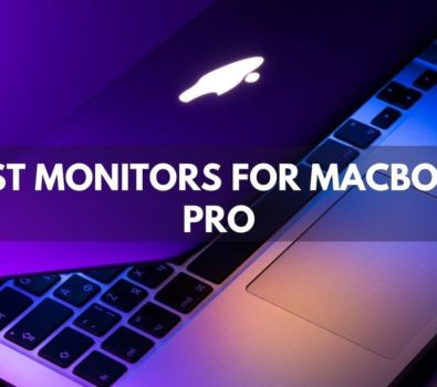 Best Monitors For Macbook Pro