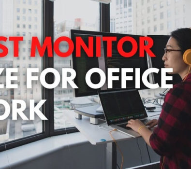 Best Monitor Size For Office Work