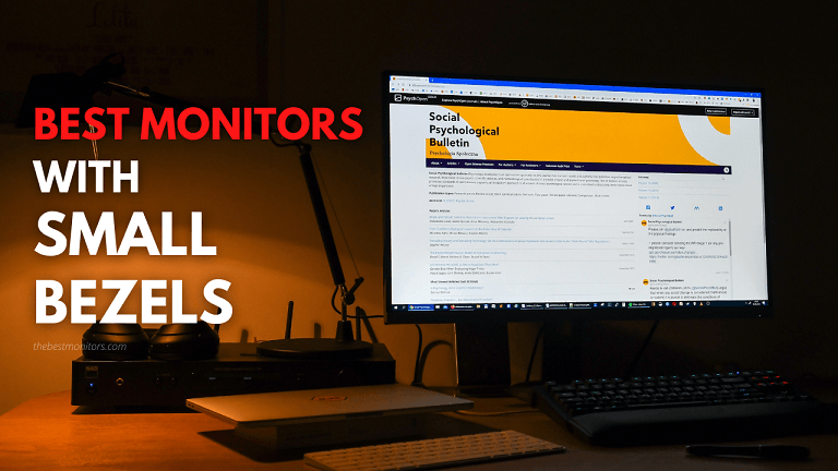 Best Monitors With Small Bezel