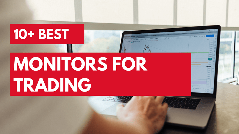 10+ Best Monitors For Trading Reviews & Guides ( 2021 )