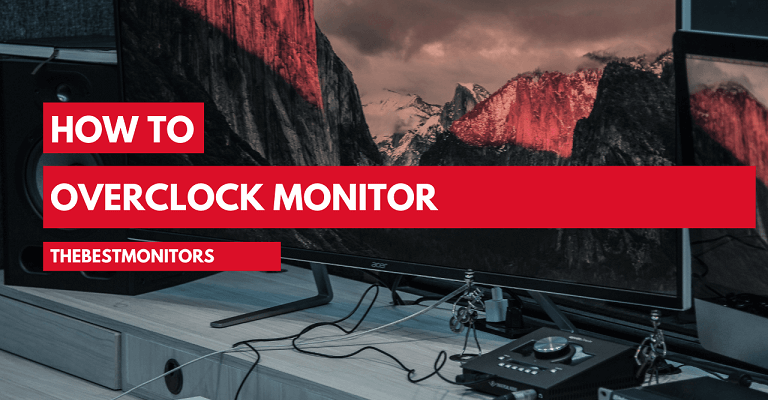How To Overclock Monitor