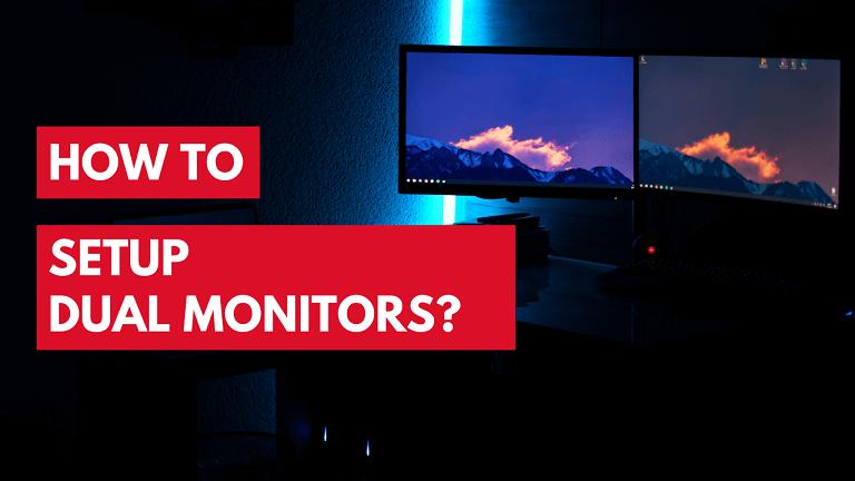 how to setup dual monitors