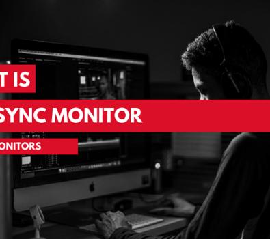 What Is FreeSync Monitors